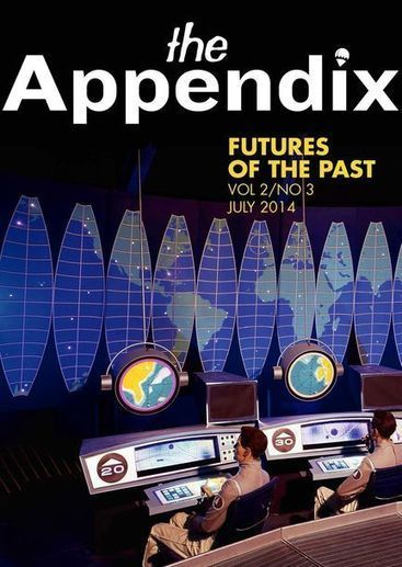 Futures of the Past—July 2014 | Outbreaks of Futurity | Scoop.it