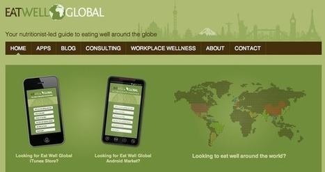 Eat Well Global met un nutritionniste en poche! | L'Atelier: Disruptive innovation | E-Health | Scoop.it