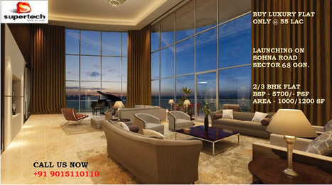 Supertech new launch gurgaon 9015110110, Supertech sector 68 Gurgaon | Property in Gurgaon | Scoop.it