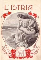 Storia dell'Istria e della Dalmazia: giornali storici online | Généal'italie | Scoop.it