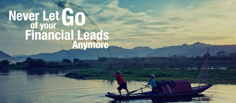 B2B Lead Nurturing: Never Let Go of your Financial Leads Anymore   Business Sales Leads and Telemarketing Australia   Scoop.it