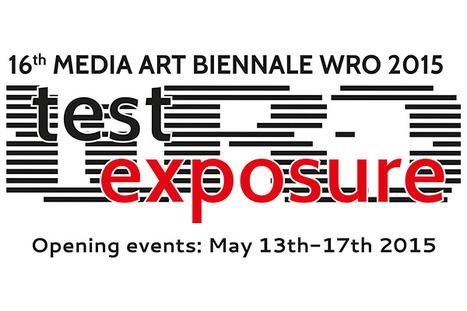 #ArtCall - WRO 2015 - 16th Media Art Biennale : deadline 10.12.2014 - #mediaart #Wroclaw2016 | Digital #MediaArt(s) Numérique(s) | Scoop.it