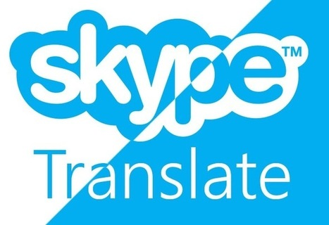 Skype Translator Preview Now Available For Windows 8.1 Users   Translation technology & language processing   Scoop.it
