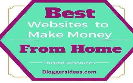 Best 8 Trusted Websites to Make Money Online from Home | SEO | Scoop.it