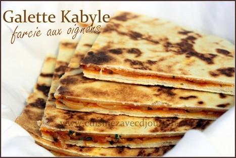 Galette kabyle farcie aux oignons   La cuisine de Djouza recettes faciles et rapides   Boulange   Scoop.it