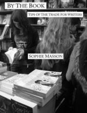By the Book: tips of the trade for writers - Sophie Masson | Australian Society of Authors | Young Adult and Children's Stories | Scoop.it