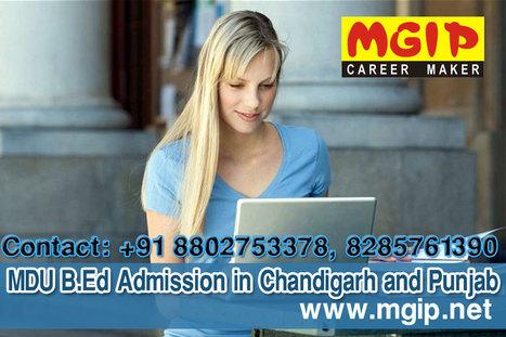 MDU B.Ed Admission Centre in Chandigarh and Punjab | MDU B.Ed Admission Updates 2014-15 | Scoop.it