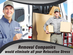 Removal Companies would eliminate all your Relocation Stress | Super Man Removals Company | Scoop.it