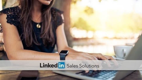 Moving Beyond Cold Calling with LinkedIn and Social Selling | Social Selling:  with a focus on building business relationships online | Scoop.it