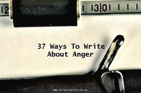 37 Ways To Write About Anger | The Funnily Enough | Scoop.it