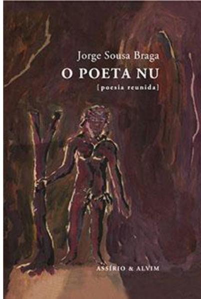 Assírio & Alvim reúne obra de Jorge Sousa Braga | Poesia em Portugal | Scoop.it