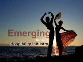 Emerging trends in Hospitality Industry ~ Kompass India : Online Business Directory   Leisure, entertainment, hospitality in India   Scoop.it