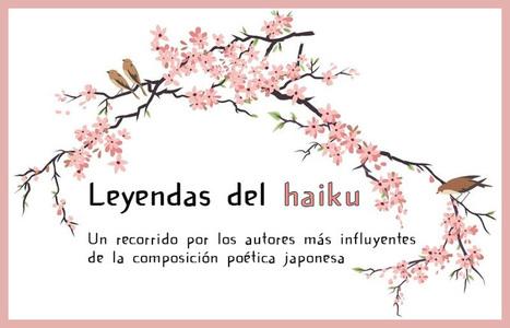 Leyendas del haiku - Aki Monogatari | Cosas que interesan...a cualquier edad. | Scoop.it