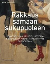 Kustannusosakeyhtiö Moreeni - Rakkaus samaan sukupuoleen – Homoseksuaalisuuden historia | vähemmistöjenhistoria | Scoop.it