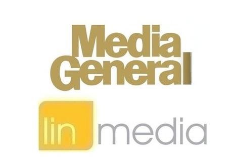Media General to Buy Lin Media for $1.6 Billion to Form Massive U.S. TV Broadcaster - TheWrap | TV Trends | Scoop.it