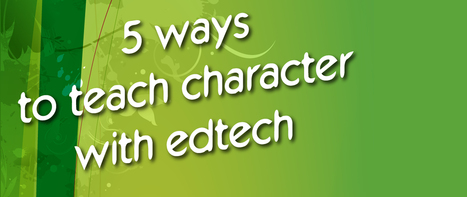5 Ways to Teach Character with Edtech - ExitTicket Student Response System | Elementary Gifted, Technology and Science | Scoop.it