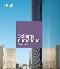 BnF - Le Schéma numérique de la BnF | Info-doc, formation, TIC, social media | Scoop.it