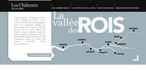 La vallée des Rois . 66 sites à découvrir en Val de Loire | Vacances en Touraine Val de Loire (37) | Scoop.it