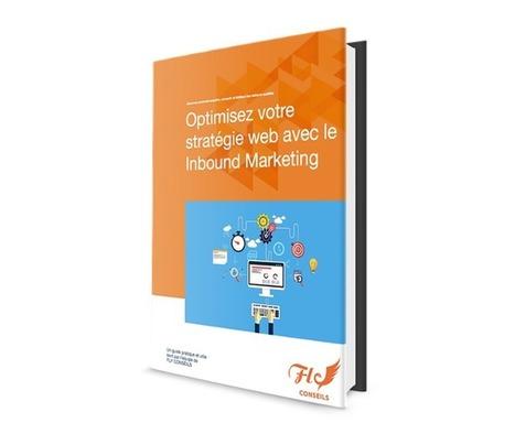 Comment adopter une stratégie Inbound Marketing B2B | Marketing Digital | Scoop.it