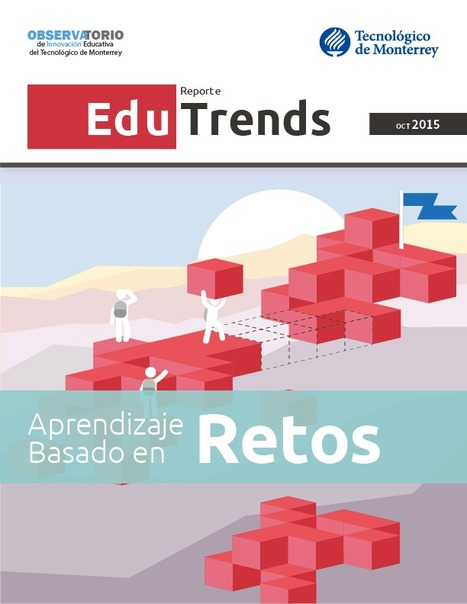Aprendizaje Basado en Retos. Reporte Edu Trends | Classic languages | Scoop.it