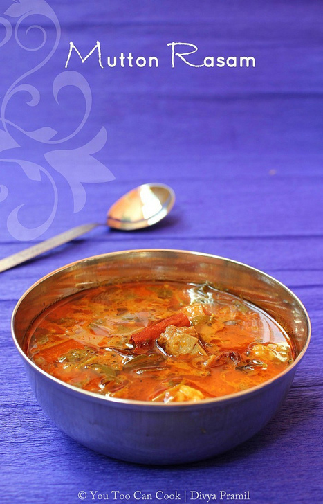 Chettinad Mutton Rasam | Spicy Tangy Indian Mutton Soup | South Indian Mutton Rasam | Arabic and Indian Recipes | Scoop.it