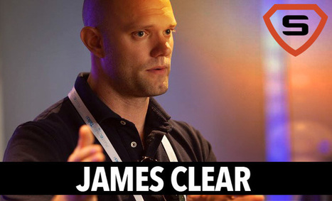 James Clear : Learn The Power of Tiny Habits | Emotional Intelligence Development | Scoop.it