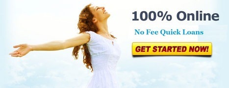 Get Cash Fast And Easy Through No Fee Quick Loans | No Fee Quick Loans, Short Term Cash Loans Just in 1 hour | Scoop.it