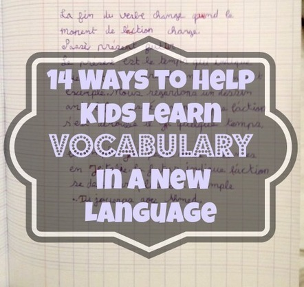 14 Ways to Help Kids Learn Vocabulary in a New Language   Applied Linguistics   Scoop.it