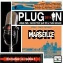 PLUG IN «Marseille Noir» Edition Asphalte 2014 | Radio Grenouille | Asphalte - la revue de presse | Scoop.it