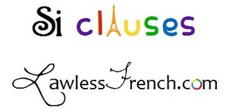 French Si Clauses - Conditional Sentences   French and France   Scoop.it