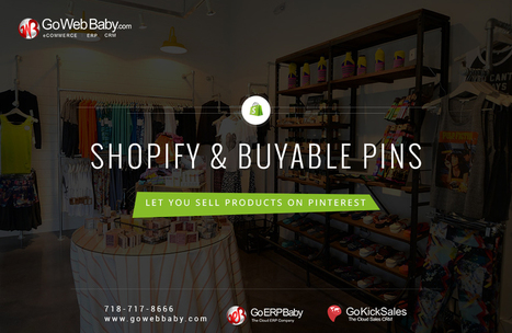 Shopify & Buyable Pins let you Sell Products on Pinterest | Gowebbaby's Prestigious Web Design | Scoop.it