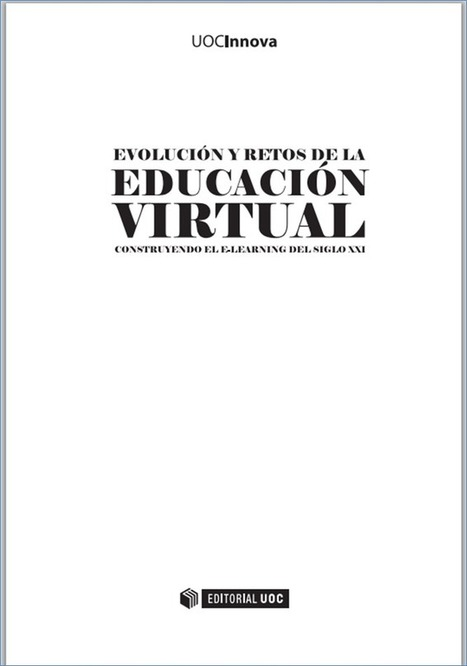 Libro: Evolución y retos de la educación virtual. #elearning #educación | Congreso Virtual Mundial de e-Learning | eduvirtual | Scoop.it