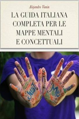 E-book gratuito | M.A.C. Metodo apprendimento completo | Mappe e schemi mentali | Scoop.it