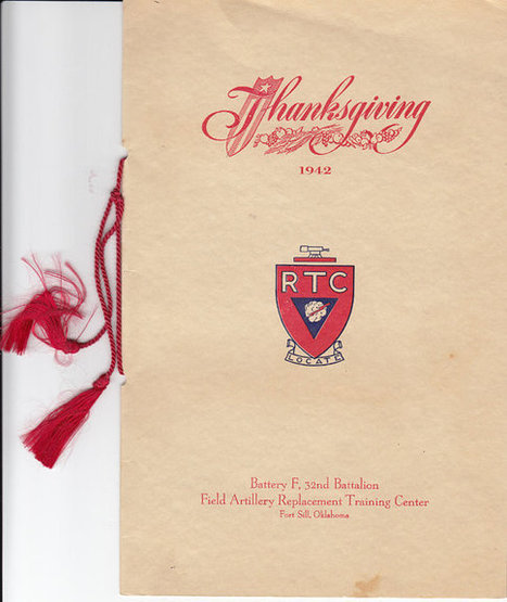 1942 RTC Thanksgiving Menu from Fort Sill Army Post in Oklahoma | Daily Paper | Scoop.it