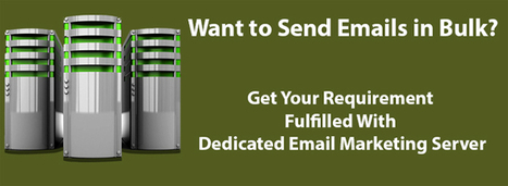 5 Reasons To Select Dedicated Email Marketing Server | Email Marketing Updates | Scoop.it