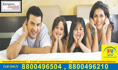 Express Zenith offers luxurious flats placed in Sector 77 Noida | Residential Projects in Noida | Scoop.it