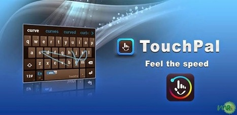 TouchPal X Keyboard - Emoji Premium APK For Android Free Download | Android | Scoop.it