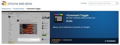 +Comment Toggle – oculta los comentarios de los post en Google+   Google+, Pinterest, Facebook, Twitter y mas ;)   Scoop.it