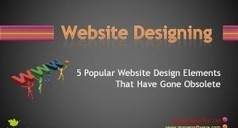 Some Old Popular Website Designing Elements That Are Outdated | Website Design | Scoop.it