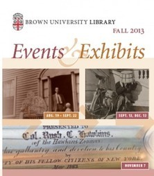 Fall 2013 Events and Exhibits at Brown University Library | Brown ... | Library exhibitions | Scoop.it