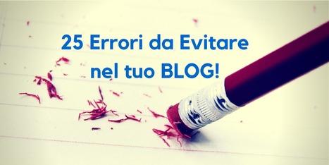25 errori da evitare nel tuo blogging! | Wedding Marketing | Scoop.it