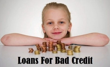 Financial Tips Loans For Bad Credit | Loans For Bad Credit - Get Funds With Instant Decision | Scoop.it