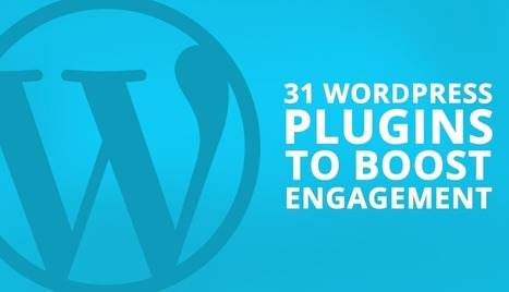 31 WordPress Plugins to Boost Engagement - Captain Up | Marketing Technology & Tools | Scoop.it