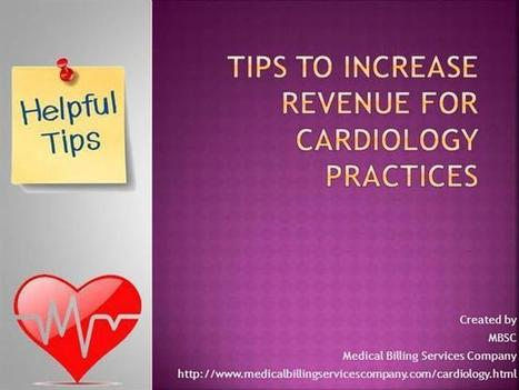 Tips to Increase the Revenue for Cardiology Practice Ppt Presentat.. | cardiology billing services | Scoop.it
