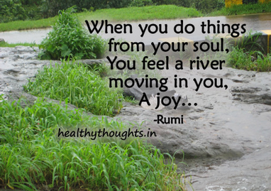 spiritual-rumi-quotes-feel-a-river-of-joy-flowing-in-you   Spirituality and reflection   Scoop.it