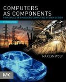 Computers as Components, 3rd Edition - PDF Free Download - Fox eBook | Embedded Systems | Scoop.it