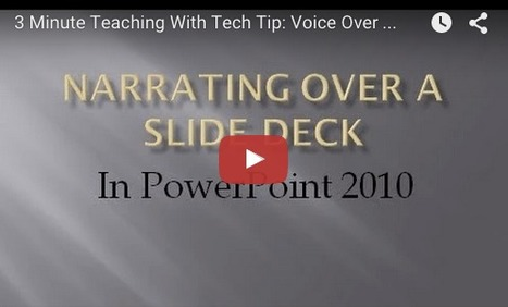 How to Add Voice Over to PowerPoint 2010 Slides (Using Built-in Functionality) — Emerging Education Technologies | Into the Driver's Seat | Scoop.it