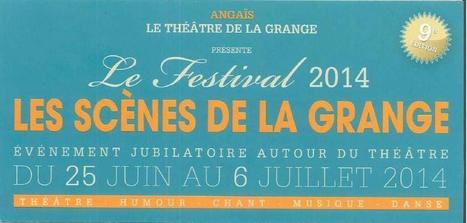 Festival les Scènes de la Grange 2014   vue sur les Pyrenees   Scoop.it