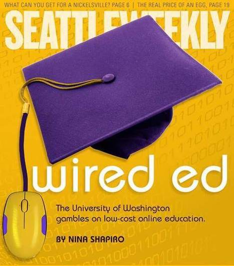 "Shapiro, Nina. ""Astonishing MOOC Success More Complicated Than It Seemed, Raising Questions for UW."" Seattle Weekly, 10 September 2013. | MOOCs | Scoop.it"