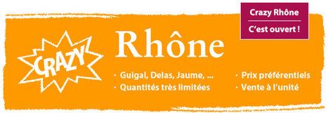 Crazy Rhône, c'est ouvert ! Châteauneuf-du-pape, Condrieu, ... à ... | oenologie en pays viennois | Scoop.it